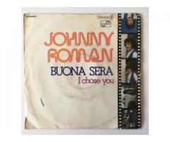 JOHNNY ROMAN - BUONA SERA / I CHOSE YOU